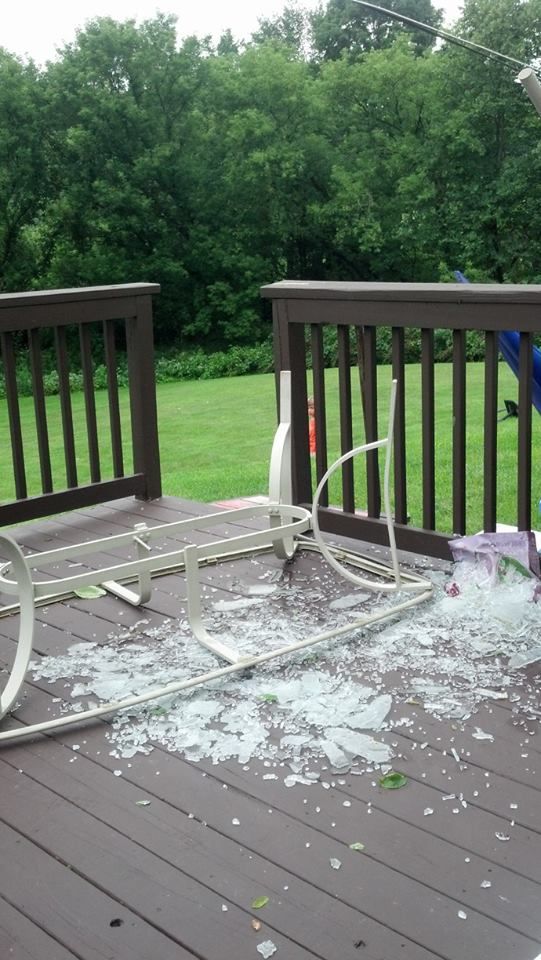 Yes, that is my patio table smashed to a million pieces.